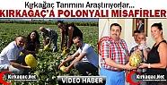 POLONYALI AKADEMİSYENLER KIRKAĞAÇ'TA(VİDEO)