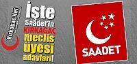 SAADET PARTİSİ MECLİS ÜYESİ ADAYLARI...
