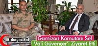 SEL, VALİ GÜVENÇER'İ ZİYARET ETTİ
