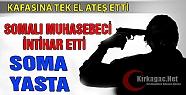 SOMALI MUHASEBECİ İNTİHAR ETTİ