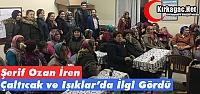 Ş.OZAN İREN, ÇALTICAK ve IŞIKLAR'DA...