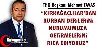 TAVAS 'KIRKAĞAÇLILAR'DAN KURBAN DERİLERİNİ...