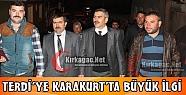 TERDİ'YE KARAKURT'TA BÜYÜK İLGİ