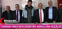 TIRMAN TSKD'NİN DENETİM KURULUNA SEÇİLDİ