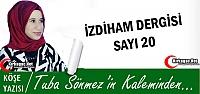 TUBA SÖNMEZ 'İZDİHAM DERGİSİ SAYI 20'