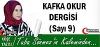 TUBA SÖNMEZ 'KAFKA OKUR DERGİSİ(SAYI 9)'