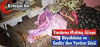 """YARDIMA MUHTAÇ AİLEYE 'DEVLET"""" SÖZÜ"""