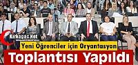 YENİ ÖĞRENCİLERLE ORYANTASYON TOPLANTISI YAPILDI