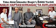YILIN AHİSİ İSKENDER DEMİR'E ÖDÜLÜ...