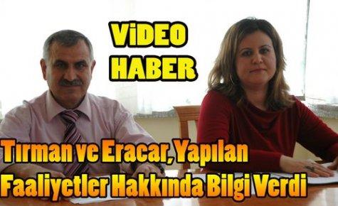 Tırman ve Eracar,Yapılan Çalışmaları Anlattı(VİDEO)
