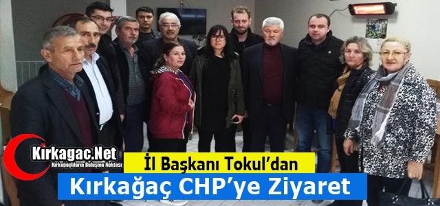 TOKUL'DAN KIRKAĞAÇ CHP'YE ZİYARET