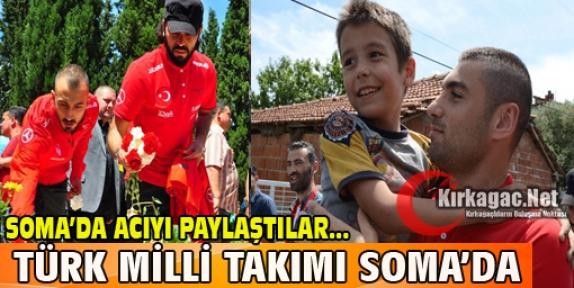 TÜRK MİLLİ TAKIMI SOMA'DA