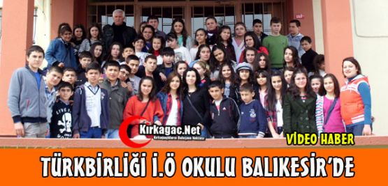 Türkbirliği İ.Ö Okulu Balıkesir'e Gezi Düzenledi