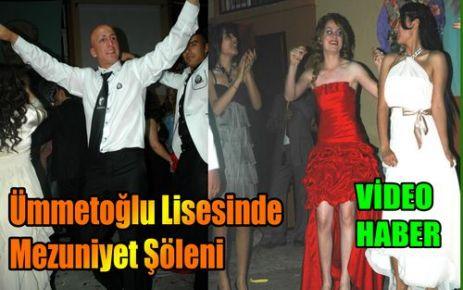 Ümmetoğlu'nda Mezuniyet Şöleni(VİDEO)