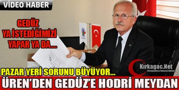ÜREN'DEN GEDÜZ'E HODRİ MEYDAN(VİDEO)