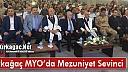 KIRKAĞAÇ MYO'DA MEZUNİYET COŞKUSU