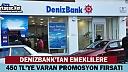 DENİZBANK'TAN EMEKLİLERE 450 TL'YE VARAN PROMOSYON FIRSATI
