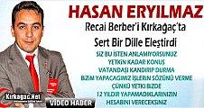 ERYILMAZ BERBER'İ KIRKAĞAÇ'TA ELEŞTİRDİ (VİDEO)