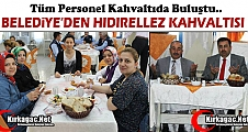BELEDİYE'DEN HIDIRELLEZ KAHVALTISI