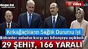 KAHPE SALDIRI...29 ŞEHİT 166 YARALI