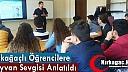 """KIRKAĞAÇLI ÖĞRENCİLERE """"HAYVAN SEVGİSİ"""" SEMİNERİ"""