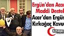 ERGÜN'DEN ACARİDMAN'A DESTEK