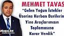 """TAVAS """"DERİLERİ TOPLAMAK İÇİN ARAÇ ÇIKARTACAĞIZ"""""""