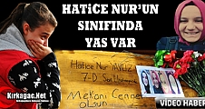 HATİCE NUR'UN SINIFINDA YAS VAR(VİDEO)