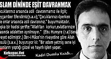 """KADRİ DUMLU  """"İSLAM DİNİNDE EŞİT DAVRANMAK"""""""