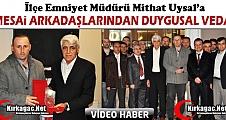 EMNİYET MÜDÜRÜ UYSAL'A DUYGUSAL VEDA(VİDEO)