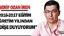 """İREN """"2016-2017 EĞİTİM ÖĞRETİM YILINDAN ENDİŞE DUYUYORUM"""""""