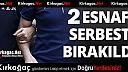 KIRKAĞAÇ'TA 2 ESNAF SERBEST BIRAKILDI