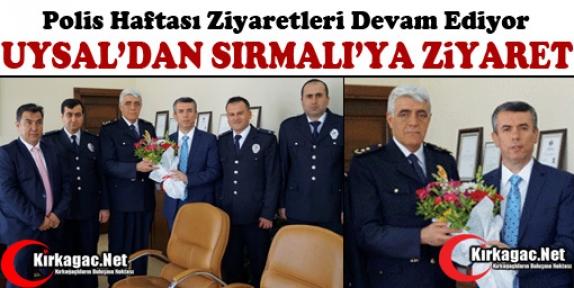 UYSAL'DAN SIRMALI'YA ZİYARET