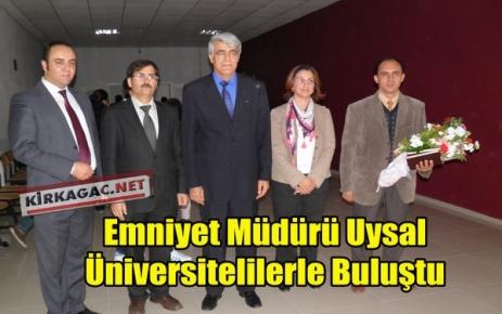 UYSAL,ÜNİVERSİTELİLERLE BULUŞTU