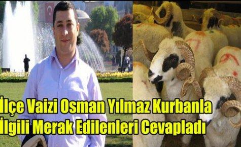 Vaiz Osman Yılmaz 'Kurban Bayramı Öncesi'
