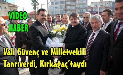 Vali Güvenç ve Tanrıverdi Kırkağaç'taydı(VİDEO)