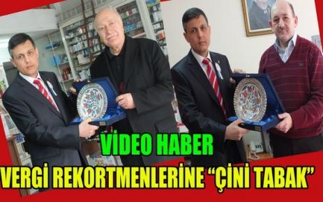 VERGİ REKORTMENLERİNE 'ÇİNİ TABAK'(VİDEO)