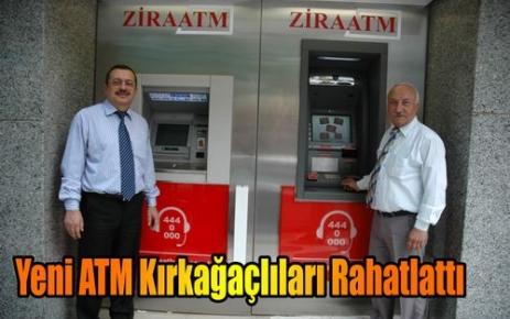 Yeni ATM Kırkağaçlıları Rahatlattı