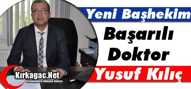 """YENİ BAŞHEKİM BAŞARILI DOKTOR """"KILIÇ"""""""