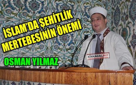 YILMAZ 'İSLAMDA ŞEHİTLİK MERTEBESİNİN ÖNEMİ'