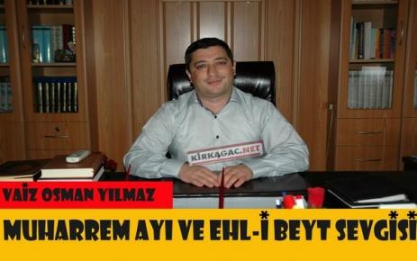 YILMAZ 'MUHARREM AYI VE EHL-İ BEYT SEVGİSİ