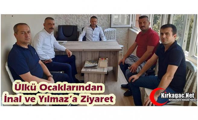 ÜLKÜ OCAKLARI'NDAN İNAL ve YILMAZ'A ZİYARET