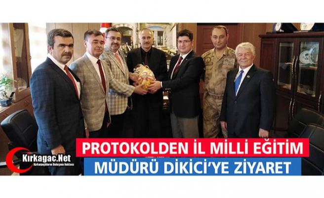 PROTOKOLDEN DİKİCİ'YE ZİYARET