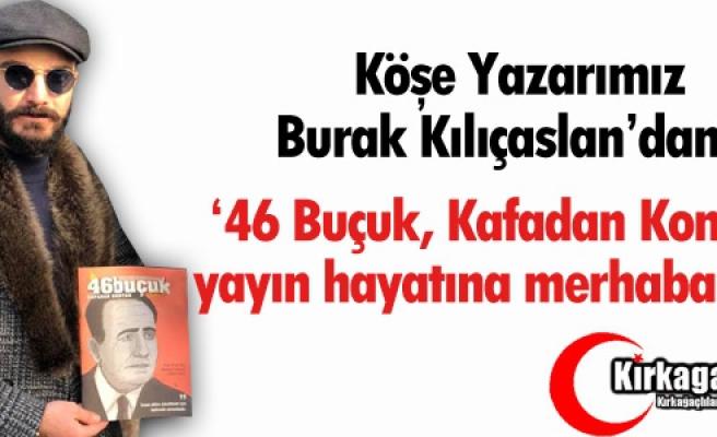 '46 Buçuk, Kafadan Kontak' yayın hayatına merhaba dedi