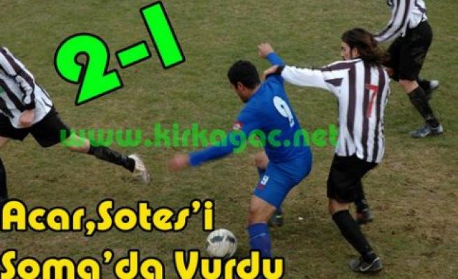 Acaridman Sotes'i Soma'da Vurdu 2-1