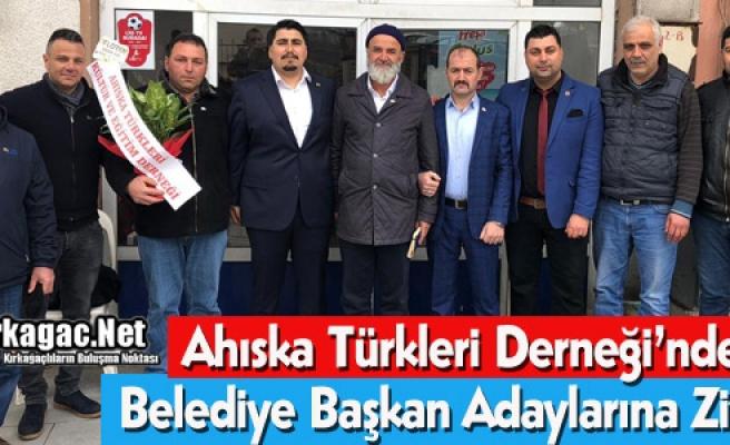 AHISKA TÜRKLERİ DERNEĞİ'NDEN ADAYLARA ZİYARET