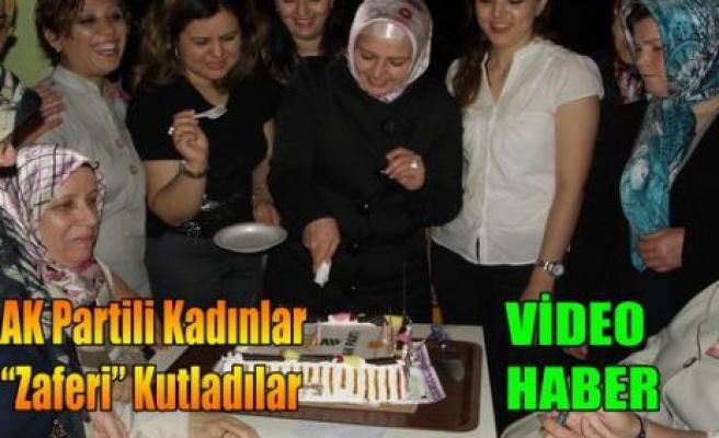 """AK Partili Kadınlar""""Zaferi"""" Kutladı(VİDEO)"""