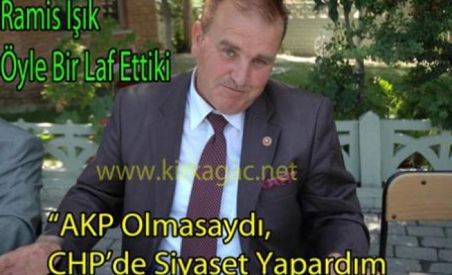 AKP'li Ramis Işık Öyle Bir Laf Ettiki