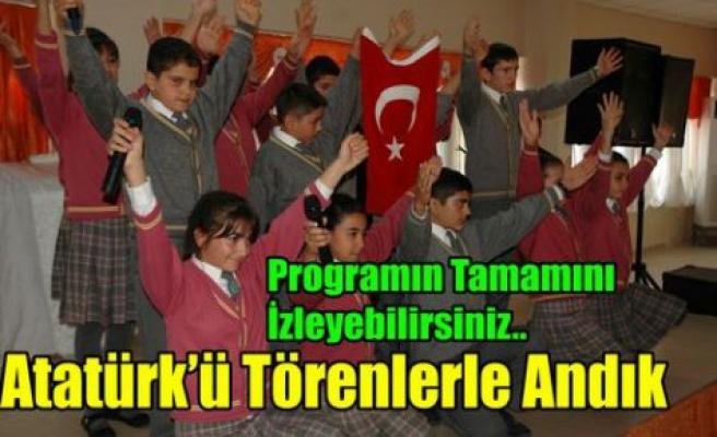 Atatürk'ü Törenlerle Andık(VİDEO)