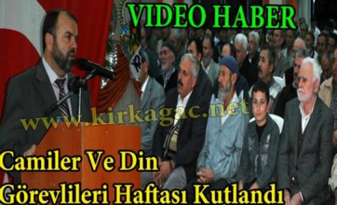 Camiler ve Din Görevlileri Haftası Kutlandı(VİDEO)